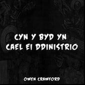 Cyn y byd yn cael ei ddinistrio (feat. ILL FATE) by Owen Crawford