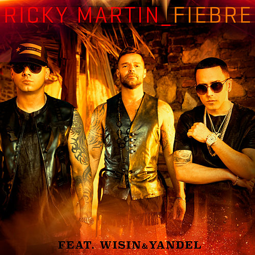 Fiebre by Ricky Martin