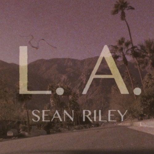 L.A. by Sean Riley