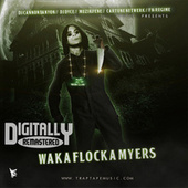 Waka Flocka Myers 1 by Waka Flocka Flame
