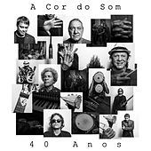 A Cor do Som 40 Anos de A Cor Do Som