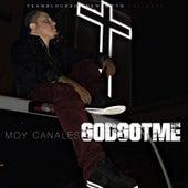 God Got Me de Moy Canales