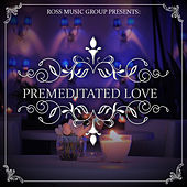 Premeditated Love by Various Artists
