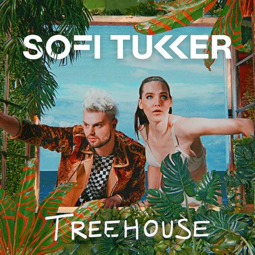 Treehouse von Sofi Tukker