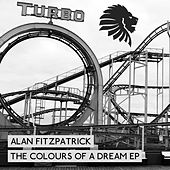 The Colours Of A Dream EP de Alan Fitzpatrick