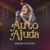Autoajuda (Ao Vivo) by Rosane Caettano