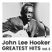 Greatest Hits Vol. 2 by John Lee Hooker