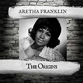 The Origins de Aretha Franklin
