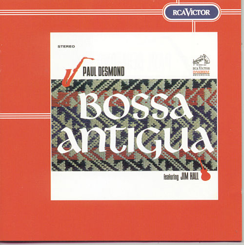 Bossa Antigua by Paul Desmond