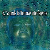 62 Sounds To Remove Interference by Yoga Workout Music (1)