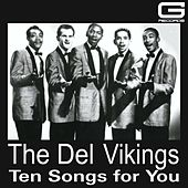 Ten songs for you de The Del-Vikings