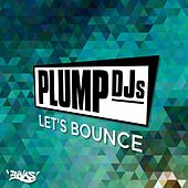 Let's Bounce von Plump DJs