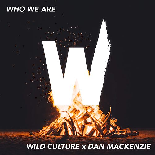 Who We Are von Wild Culture