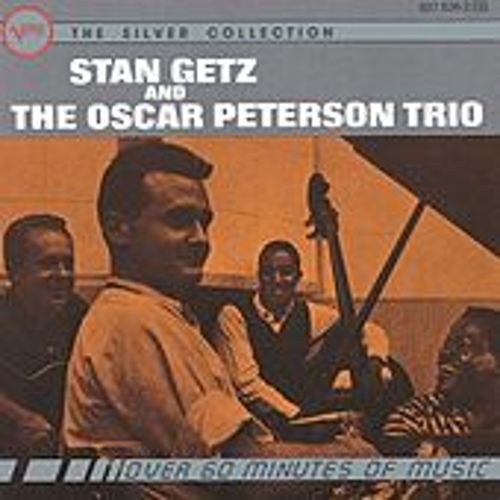Stan Getz And The Oscar Peterson Trio by Stan Getz