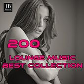 200 Lounge Music (Best Collection) by Various Artists