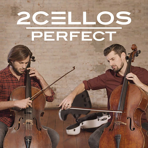 Perfect by 2Cellos