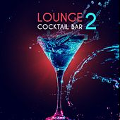 Lounge Cocktail Bar, Vol. 2 by Various Artists