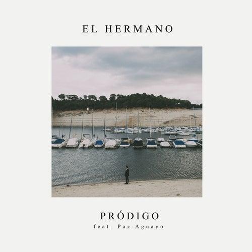 Pródigo (feat. Paz Aguayo) de Hermano