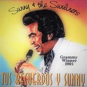 Tus Requerdos y Sunny de Sunny & The Sunliners