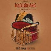 Bad Dreams (feat. Uncle Murda, Reck442 & Maino) de Skyla Mac