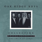 Collection: Gospel Favorites by The Oak Ridge Boys
