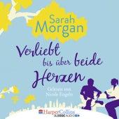 Verliebt bis über beide Herzen (Ungekürzt) von Sarah Morgan