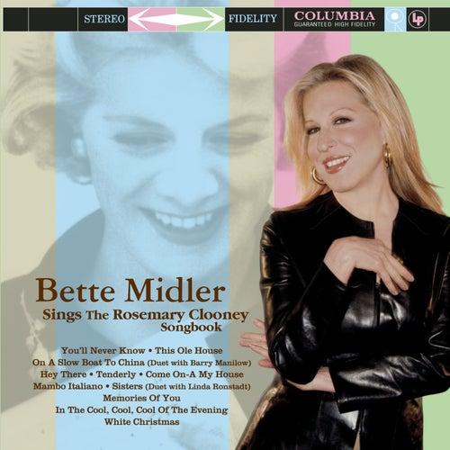 Sings The Rosemary Clooney Songbook by Bette Midler