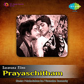 Prayaschitham (Original Motion Picture Soundtrack) de Various Artists