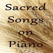 Sacred Songs on Piano by Christian Hymns