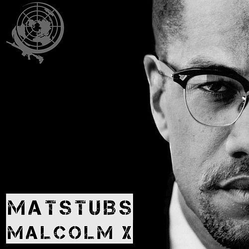 Malcolm X by Matstubs