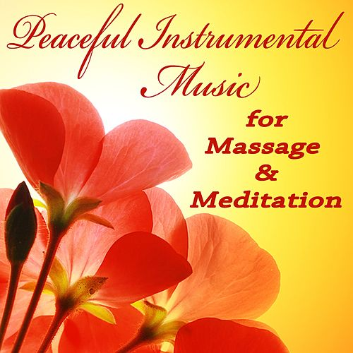 Peaceful Instrumental Music for Massage & Meditation by The O'Neill Brothers Group