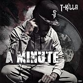 A Minute by T.Killa
