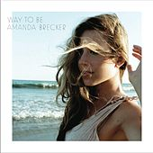 Way to Be by Amanda Brecker