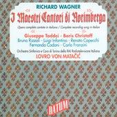 Wagner: Die Meistersinger von Nurnberg, WWV 96 (Sung in Italian) by Various Artists