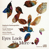 Eyes Look No More by Raphaela Danksagmüller