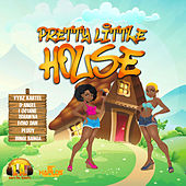 Pretty Little House Riddim by Various Artists