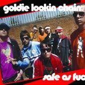 Safe as Fu*k von Goldie Lookin' Chain