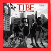 T.I.B.E. (This Is Black Excellence) van Trinidad James
