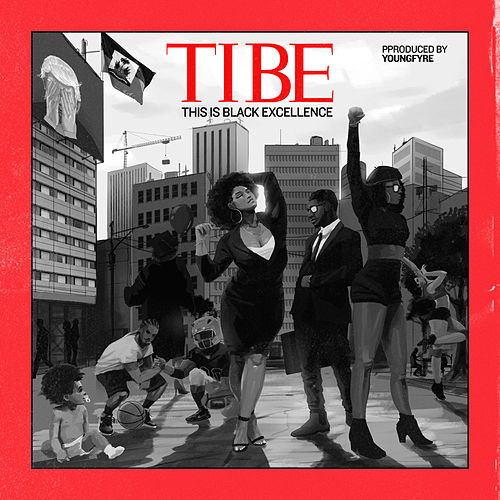T.I.B.E. (This Is Black Excellence) by Trinidad James