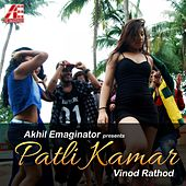 Patli Kamar by Vinod Rathod