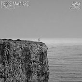 Away (Acoustic) de Pierre Maynard