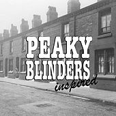 'Peaky Blinders' Inspired by Various Artists