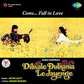 Dilwale Dulhania Le Jayenge (Original Motion Picture Soundtrack) de Various Artists