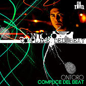 Complice del Beat by On Toro