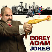 Jokes by Corey Adam