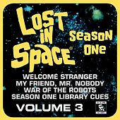 Lost in Space, Vol. 3: Welcome Stranger / My Friend, Mr. Nobody / War of the Robots / Library Cues (Television Soundtrack) by Various Artists