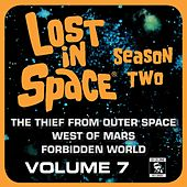Lost in Space, Vol. 7: The Thief from Outer Space / West of Mars / Forbidden World (Television Soundtrack) de Robert Drasnin