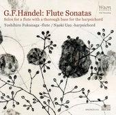 Handel: Flute Sonatas by Yoshihiro Fukunaga