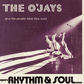 Give The People What They Want by The O'Jays