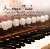 Jesu, meine freude: Church Service Music of Toyama Kashimacho Church - Passion & Ressurection by Yoko Matsubara